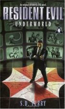 Underworld (Resident Evil #4) by S.D. Perry