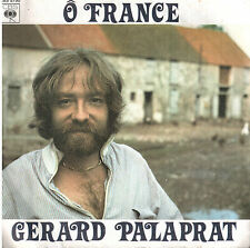 45T: Gérard Palaprat: ô France. CBS