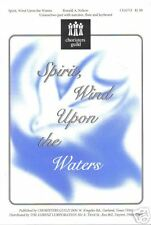 Spirit Wind Upon the Waters Ronald A Nelson Sheet Music