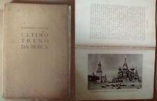 "VOLTA SANDRO "" ULTIMO TRENO DA MOSCA""  1943"