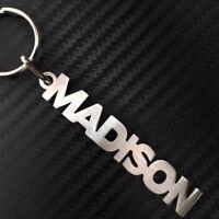 Madison Nombre Personalizado Llavero a Medida Acero Inoxidable Regalo