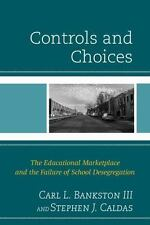 CONTROLS AND CHOICES