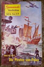Spannende Geschichten Heft 16 Die Piraten von Palos Walter Best 1954