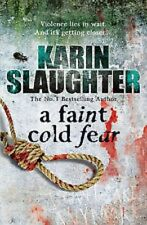 A Faint Cold Fear by Karin Slaughter, Book, New Paperback