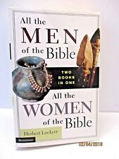 All the Men/All the Women by Herbert Lockyer Two Books in One