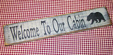 "Rustic Primitive Sign/ Shelf sitter ""Welcome to Our Cabin "" Country Home Decor"