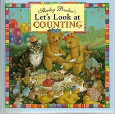 SHIRLEY BARBER'S LET'S LOOK AT COUNTING - Illustrated Children's Book HC 2009
