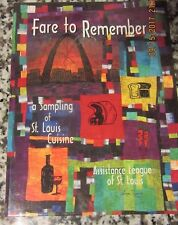 FARE TO REMEMBER SAMPLING OF ST. LOUIS MISSOURI RECIPES ASSISTANCE LEAGUE 1998