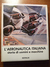 PECCHIOLI  L' AERONAUTICA ITALIANA storia di uomini e macchine EDITALIA 1986