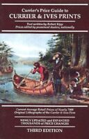 Currier's Price Guide to Currier & Ives Prints: Current Average Retail Prices…
