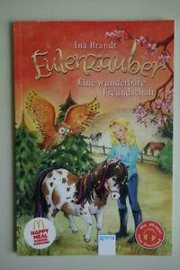 Eulenzauber Band 3; Eine wunderbare Freundschaft; Taschenbuch von Ina Brand.