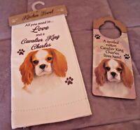 NEW CAVALIER KING CHARLES Dog KITCHEN TOWEL & DOG HANGER TAG SET Spaniel PUPPY