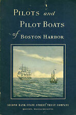 Pilots And Pilot Boats Of Boston Harbor by Eastman PB 1956 Massachusetts  W4