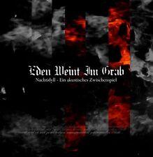 EDEN WEINT IM GRAB Nachtidyll - Ein Akustisches Zwischenspiel CD 2012