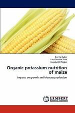 Organic potassium nutrition of maize: Impacts on growth and biomass production
