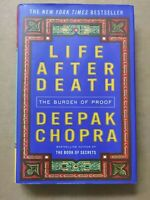 Life after Death : The Burden of Proof by Deepak Chopra (2006, Hardcover)