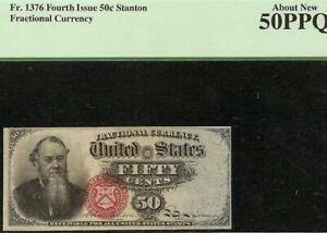 50 CENT FRACTIONAL CURRENCY STANTON NOTE OLD PAPER MONEY Fr 1376 PCGS 50 PPQ