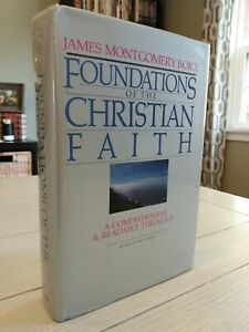 Foundations of the Christian Faith by James Montgomery Boice (1986) Hardcover