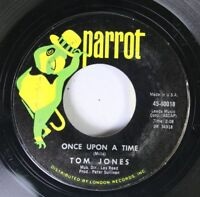 Pop 45 Tom Jones - Once Upon A Time / I'Ll Never Fall In Love Again On Parrot 1
