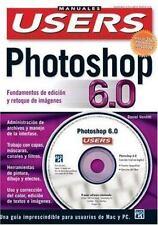 Photoshop 6 Manual Basico para PC y Mac, en Colores, con CD-ROM: Manuales Users,