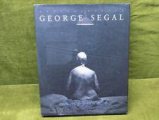 Rétrospective George Segal Marco Livingstone sculptures Peintures et dessins
