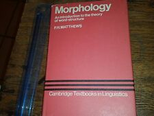 Morphology An Introduction to the Theory of World-Structure P.H. Matthews 1974