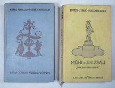 Fritz MÜLLER-PARTENKIRCHEN: MÜNCHEN und MÜNCHEN ZWEI, Geschichten, 1928 / 1929