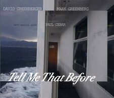 Greenberger,David & Mark Greenberg With Paul Cebar - Tell Me Tha (2012, CD NEUF)