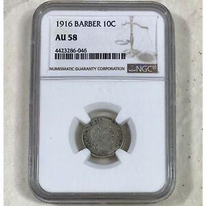 1916 Barber Dime NGC AU58 #604662