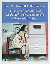 Er Est Een Speciale Plek en Hel Voor Vrouwen Die Elkaar Niet Helpen