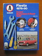 FORD FIESTA 1976-80 OWNERS MAINTENANCE & REPAIR GUIDE (WKSHOP MANUAL)