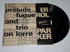 45 tours ERROL PARKER  prélude fugue and trio on lorre BRUNSWICK 10 647