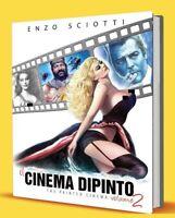Buch Die Kino Gemälde 2 Enzo Sciotti Skizzen Plakat Werbeplakat Poster Film