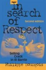In Search Of Respect: Selling Crack In El Barrio (structural Analysis In The ...
