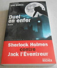 BOB GARCIA / DUEL EN ENFER ..SHERLOCK HOLMES contre JACK L'EVENTREUR