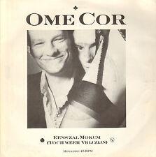 """OME COR - Eens Zal Mokum (Toch Weer Vrij Zijn) (VINYL SINGLE 7"""" MEGADISC)"""