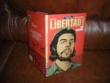 LIBERTAD ! CHE GUEVARA - EDITION ORIGINALE CASTERMAN JANVIER 2006 N°40818