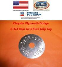 8-3/4 Axle Tag Use Sure Grip Lube Dodge Challenger Charger Dart Mopar USA Made