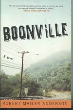 BOONVILE: A NOVEL BY ROBERT MAILER ANDERSON (2003) SOFTCOVER A GREAT CULT NOVEL
