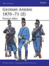 NEW German Armies 1870–71 (2): Prussia's Allies (Men-at-Arms) (v. 2)