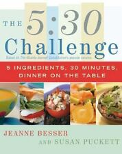 The 5:30 Challenge: 5 Ingredients, 30 Minutes, Dinner on the Table-ExLibrary