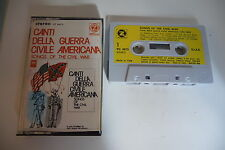 SONGS OF THE CIVIL WAR GUERRE CIVILE AMERICAINE K7 AUDIO TAPE CASSETTE. ITALY