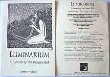 LUMINARIUM IN SEARCH OF THE DREAMCHILD BY CARMEN WILLCOX, PAPERBACK, BRAND NEW