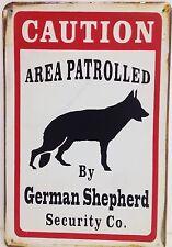 Vintage Retro Caution Area Patrolled By German Shepherd Big Metal Sign(30x40cm)