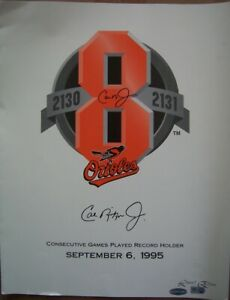 Cal Ripken autographed signed Orioles 2131 Consecutive Games poster IRONCLAD COA