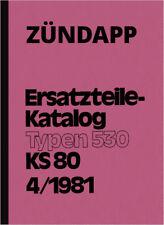 Zündapp KS 80 KS80 530 Touring Ersatzteilliste Ersatzteilkatalog Parts Catalogue