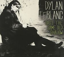 DYLAN LEBLANC - CAST THE SAME OLD SHADOW  CD NEU
