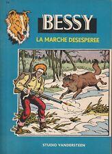 BD - Bessy- La marche désespérée- N°34 - EO  -TBE- Vandersteen