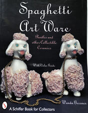 Spaghetti Art Ware Poodles and Other Collectible Ceramics Reference Gessner 1998