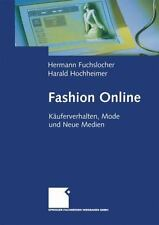 Fashion Online : Käuferverhalten, Mode und Neue Medien by Hermann Fuchslocher...
